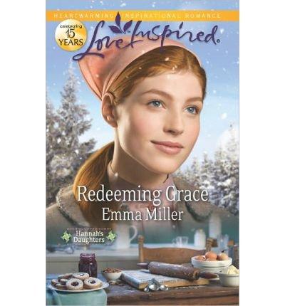 9780373082575: Redeeming Grace