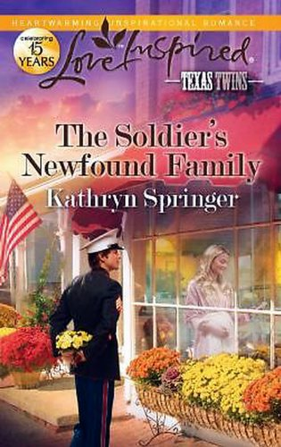 9780373082582: The Soldier's Newfound Family (TRUE LARGE PRINT)