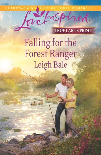 9780373082674: Falling for the Forest Ranger (Love Inspired LARGE PRINT)