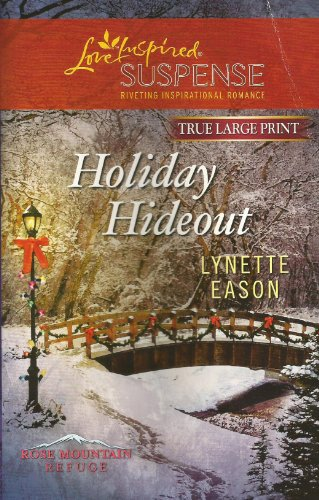 9780373082919: HOLIDAY HIDEOUT (TRUE LARGE PRINT) (LOVE INSPIRED SUSPENSE)