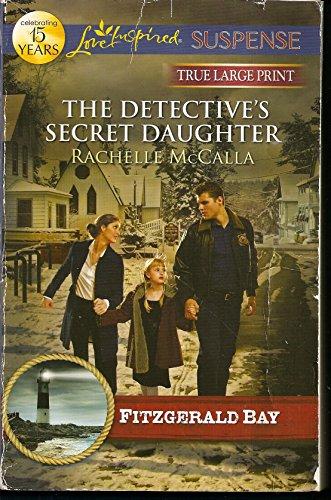 9780373083015: The Detective's Secret Daughter (Fitzgerald Bay)