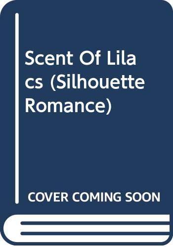 9780373083763: Scent Of Lilacs (Silhouette Romance)