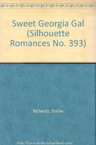 Sweet Georgia Girl (Silhouette Romances No. 393) Emilie Richards