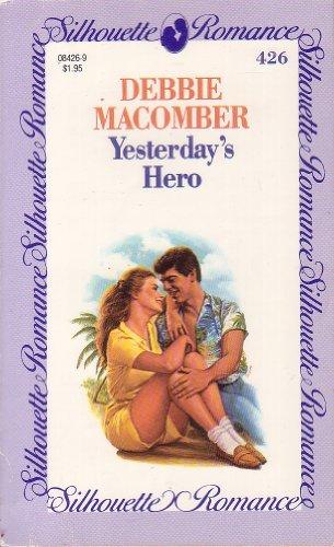 9780373084265: Yesterday's Hero (Silhouette Romance, No 426)