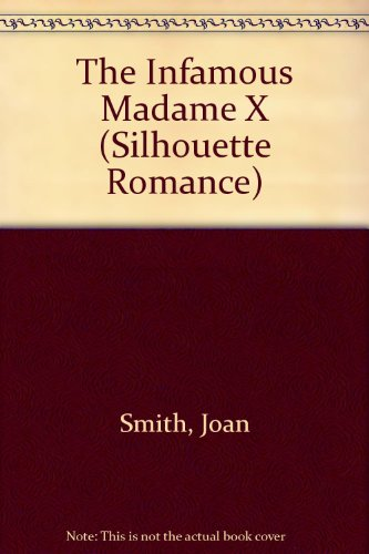 The Infamous Madame X: Joan Smith