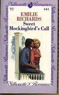 Sweet Mockingbird's Call (Silhouette Romances): Emilie Richards