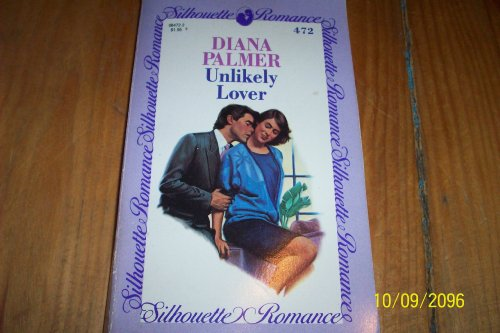 9780373084722: Unlikely Lover (Silhouette Romance)