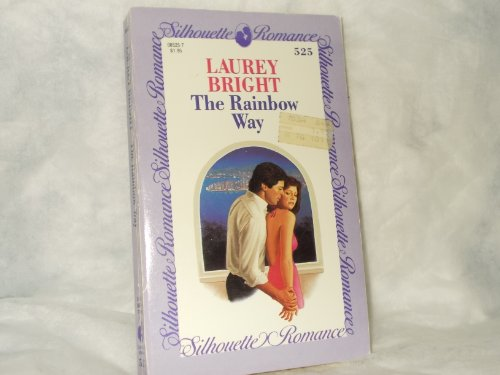 9780373085255: Rainbow Way (Silhouette Romance)