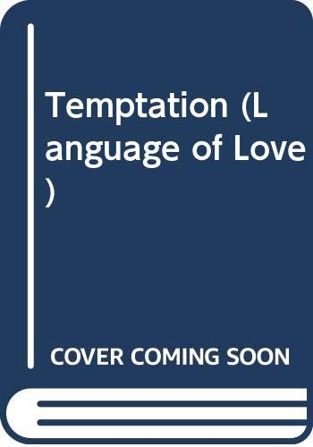 9780373085293: Temptation (Language of Love)