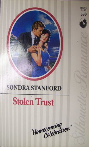 9780373085309: Stolen Trust (Silhouette Romance)