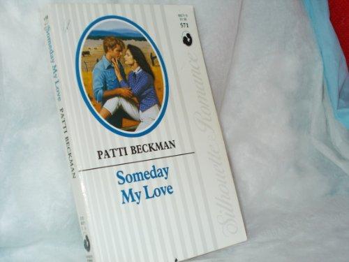 9780373085712: Someday My Love
