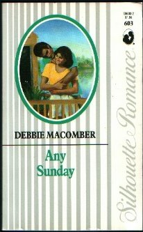 9780373086030: Any Sunday (Silhouette Romance)