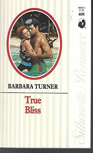 9780373086085: True Bliss (Silhouette Romance)