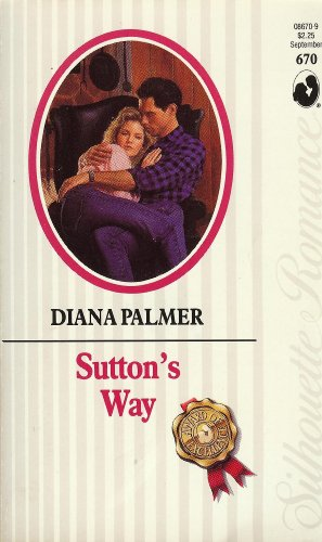 9780373086702: Sutton's Way