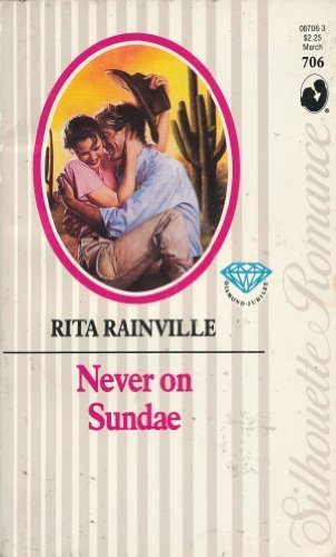 Never On Sundae (9780373087068) by Rita Rainville