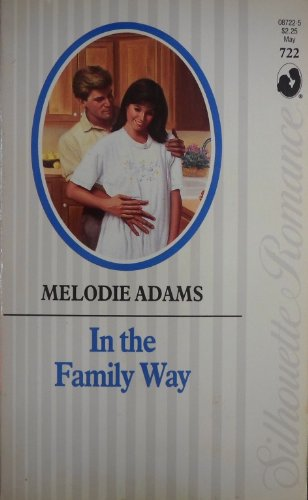 9780373087228: In The Family Way (Silhouette Romance)
