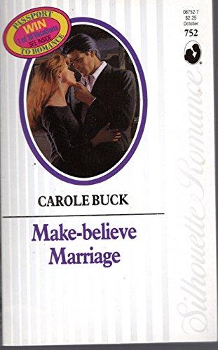9780373087525: Make-believe Marriage (Silhoutte Romance #752)