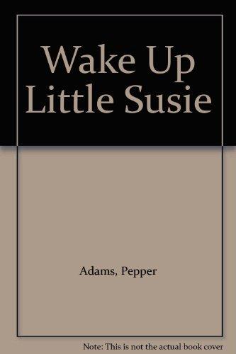 Wake Up Little Susie (Silhouette Romance): Adams