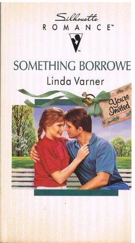 Something Borrowed: Varner, Linda