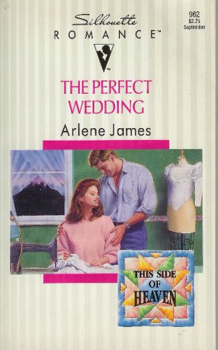 9780373089628: Perfect Wedding (This Side Of Heaven) (Silhouette Romance)