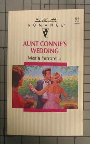 9780373089840: Aunt Connie's Wedding (Silhouette Romance No, 984)