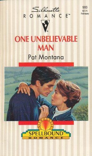 9780373089932: One Unbelievable Man (Silhouette Romance #993)
