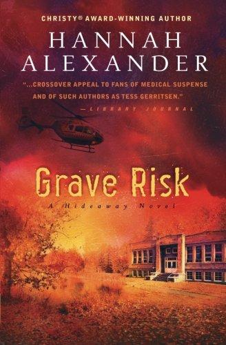 Grave Risk: Alexander, Hannah