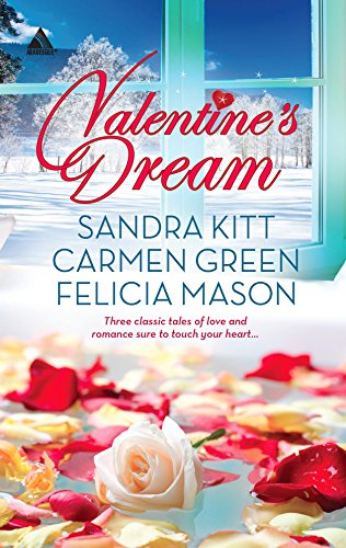 Valentine's Dream: Love Changes Everything\Sweet Sensation\Made in Heaven (Arabesque) (9780373091270) by Sandra Kitt; Carmen Green; Felicia Mason