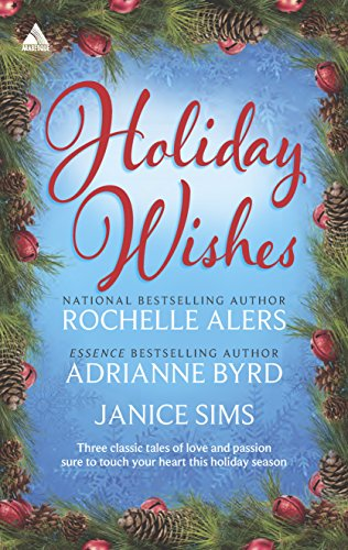 Holiday Wishes: Shepherd Moon\Wishing on a Starr\A: Alers, Rochelle; Byrd,