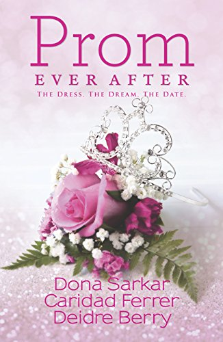 9780373091478: Prom Ever After: Haute Date\Save the Last Dance\Prom and Circumstance (Kimani Tru)