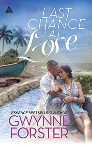 Last Chance at Love (Arabesque): Gwynne Forster
