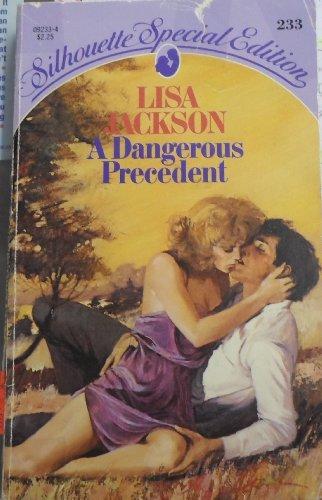 9780373092338: Dangerous Precedent (Silhouette Special Edition 233)