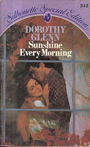 9780373092420: Sunshine Every Morning (Silhouette Special Edition, No. 242)