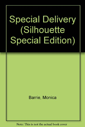 Special Delivery (Silhouette Special Edition): Monica Barrie