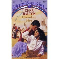 9780373093076: Cherokee Fire (American Tribute) (Silhouette Special Edition #307)