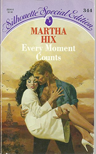 Every Moment Counts (Silhouette Special Edition) (0373093446) by Martha Hix