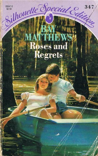 9780373093472: Roses And Regrets (Silhouette Special Edition)