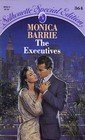 The Executives: Barrie, Monica
