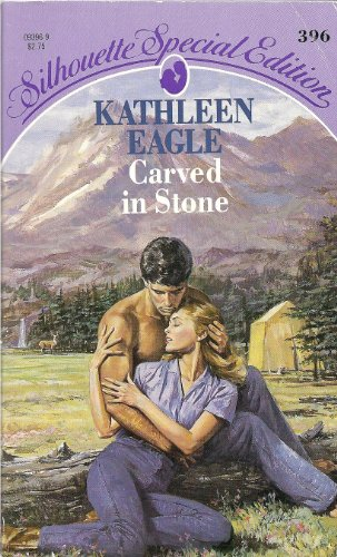 Carved in Stone (An Indian Romance) (Silhouette Special Edition #396)
