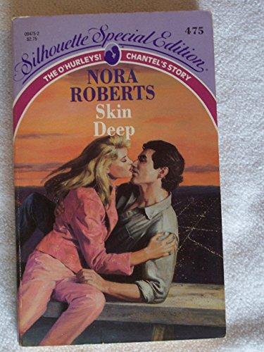 SSE #0475 - SKIN DEEP (O'HURLEY #3): Roberts, Nora