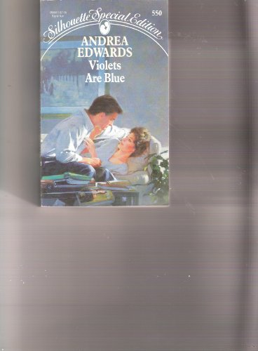 Violets are Blue (Silhouette Special Edition, No 550): Edwards, Andrea