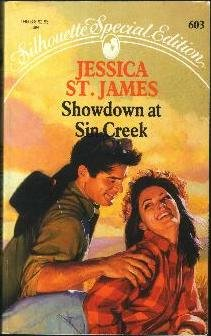 Showdown at Sin Creek (Silhouette Special Edition,: Jessica St. James