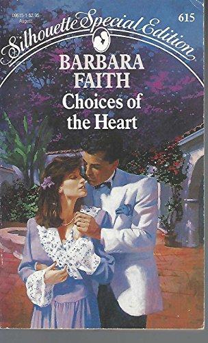 Choices Of The Heart: Faith