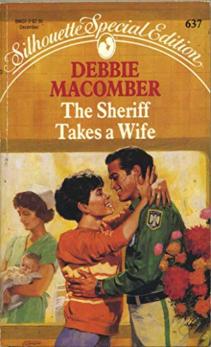 9780373096374: The Sheriff Takes a Wife (The Manning Sisters #2) (Silhouette Special Edition #637)