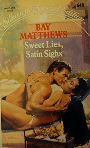 9780373096480: Sweet Lies, Satin Sighs (Silhouette Special Edition, No. 648)