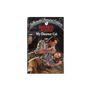 9780373096695: My Dearest Cal (Silhouette Special Edition)