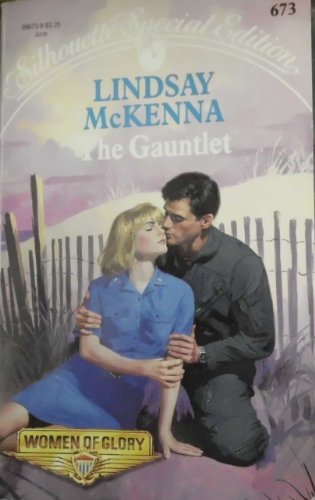The Gauntlet (Women of Glory): Lindsay McKenna