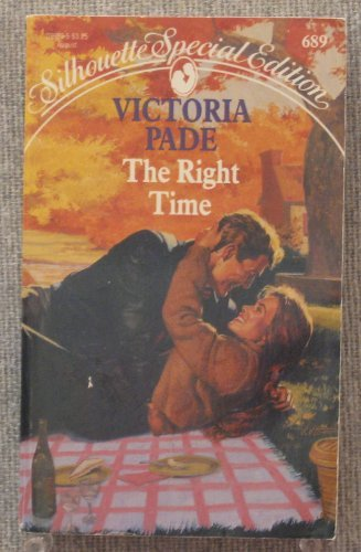 Right Time (Silhouette Special Edition, No 689) (9780373096893) by Victoria Pade