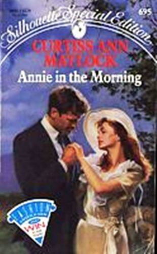 9780373096954: Annie In The Morning (Silhouette Special Edition)