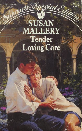9780373097173: Tender Loving Care (Silhouette Special Edition, No 717)